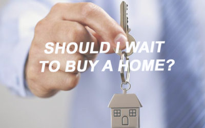 Should I Wait to Buy a Home?