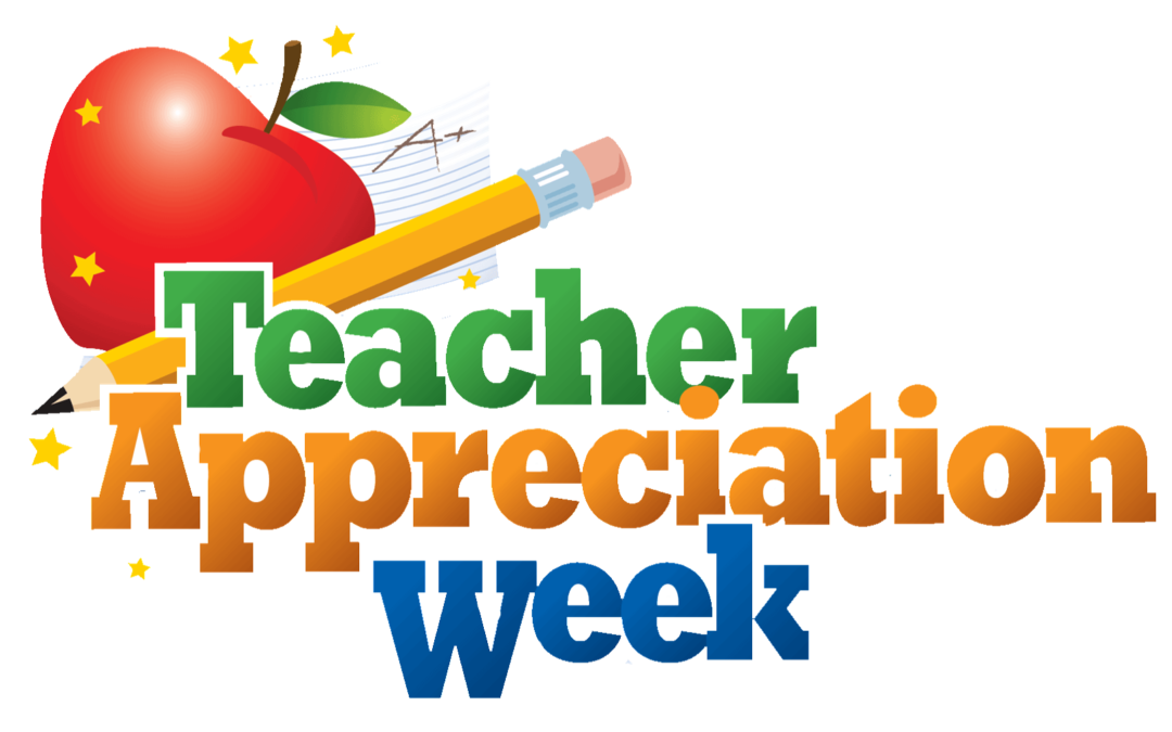 Teacher's Appreciation Week 2019