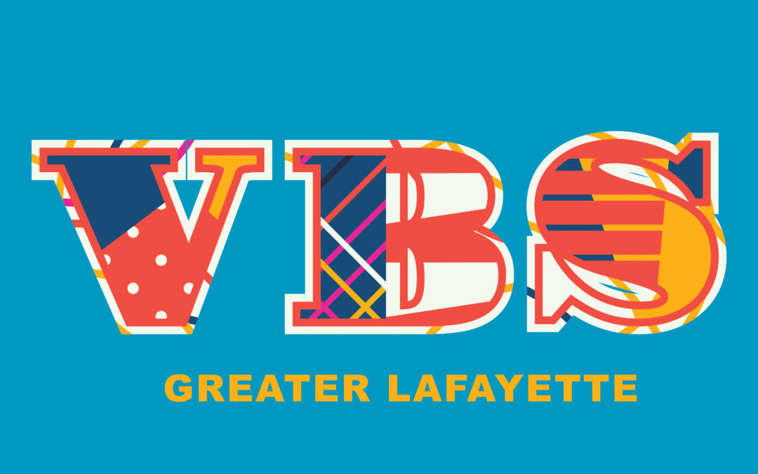 Vacation Bible Schools in Greater Lafayette