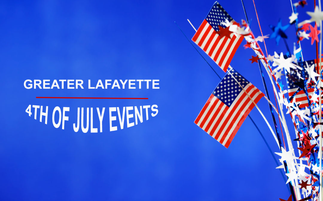 4th of July Events around Greater Lafayette